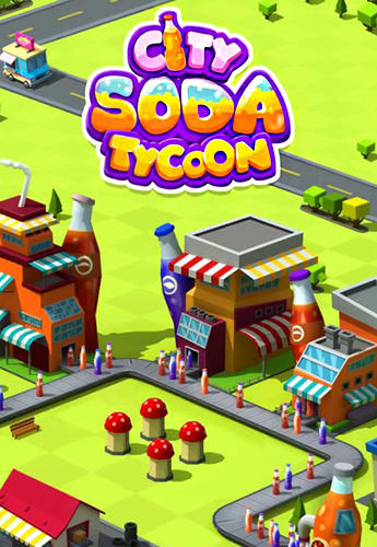 Soda сity tycoon poster