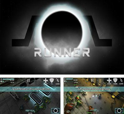 In addition to the game ANGRY BOTS 9MB for Android phones and tablets, you can also download Sol Runner for free.
