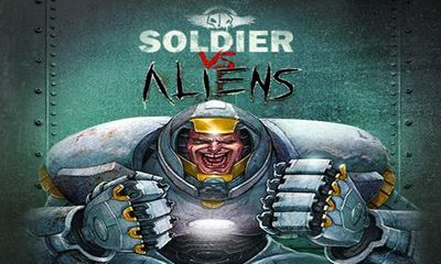 Soldier vs Aliens poster