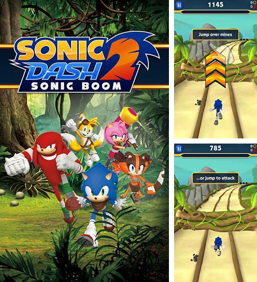 In addition to the game Sonic dash for Android phones and tablets, you can also download Sonic dash 2: Sonic boom for free.