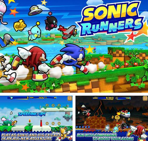 In addition to the game Sonic dash for Android phones and tablets, you can also download Sonic: Runners for free.