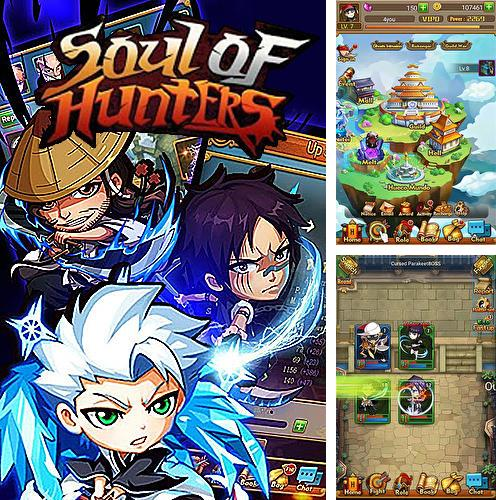 In addition to the game Gumballs and dungeons for Android phones and tablets, you can also download Soul of hunters for free.