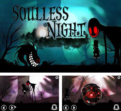 In addition to the game Black Metal Man for Android phones and tablets, you can also download Soulless Night for free.