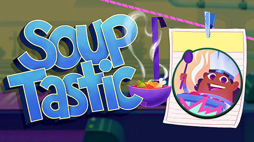 Souptastic poster