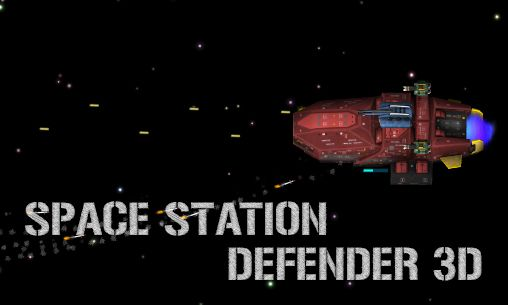 Space station defender 3D poster