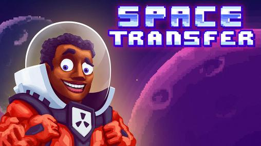 Space transfer