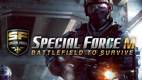 Special force m: Battlefield to survive обложка
