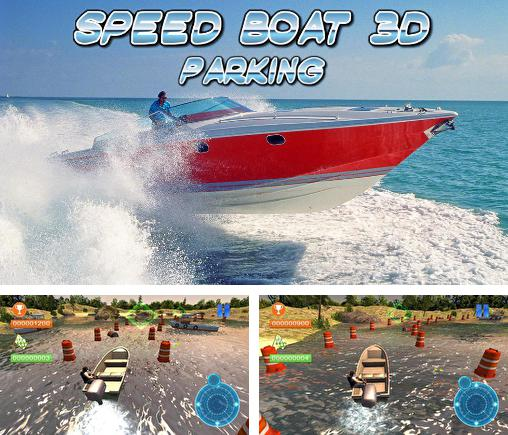 In addition to the game 3D Boat parking: Ship simulator for Android phones and tablets, you can also download Speed boat parking 3D 2015 for free.