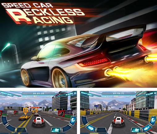 Speed car: Reckless race