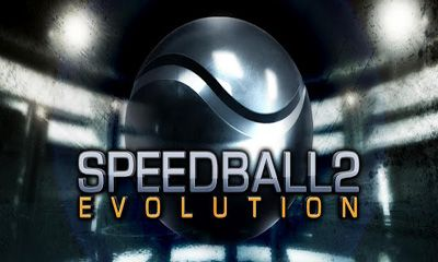 Speedball 2 Evolution обложка