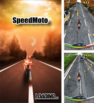 In addition to the game Turbo Racing 3D for Android phones and tablets, you can also download SpeedMoto for free.