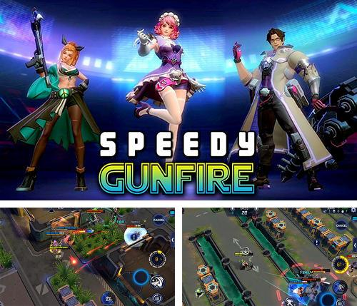 Speedy gunfire: Striking shot