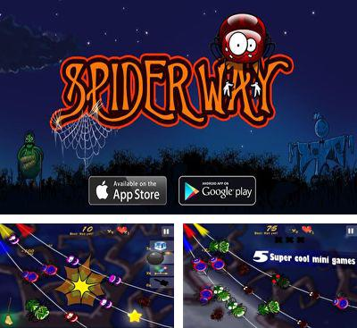 In addition to the game Beware! The Dog Is Sleeping for Android phones and tablets, you can also download SpiderWay for free.