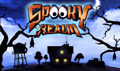 Spooky realm