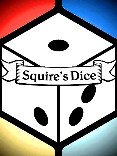 Squire's dice poster