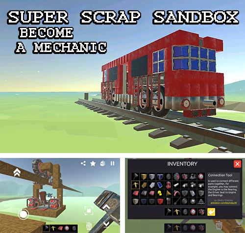 SSS: Super scrap sandbox. Become a mechanic