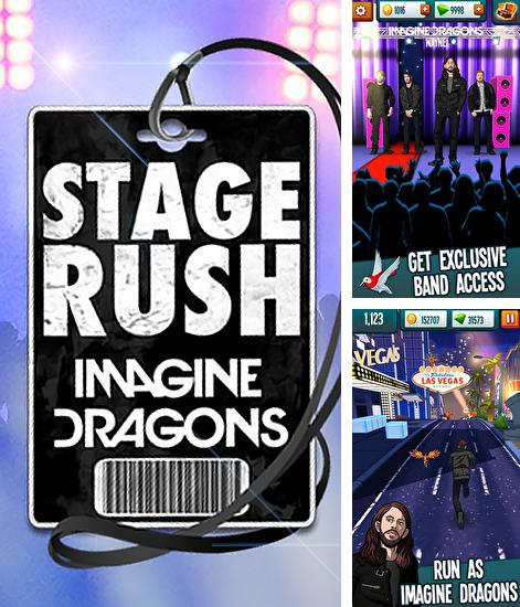 Stage rush: Imagine dragons