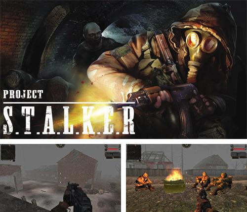 Stalker: Shadow of Chernobyl. Project Stalker