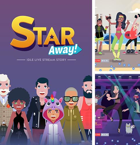 Star away! Idle live stream story