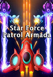 Star force: Patrol armada APK