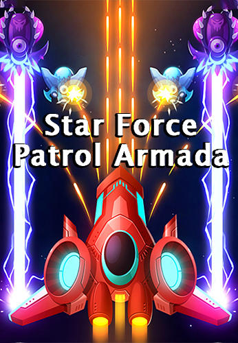 Star force: Patrol armada poster