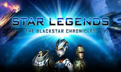 Star Legends The BlackStar Chronicles