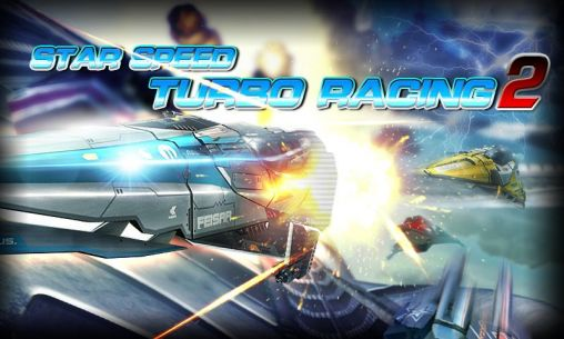 Star speed: Turbo racing 2 poster