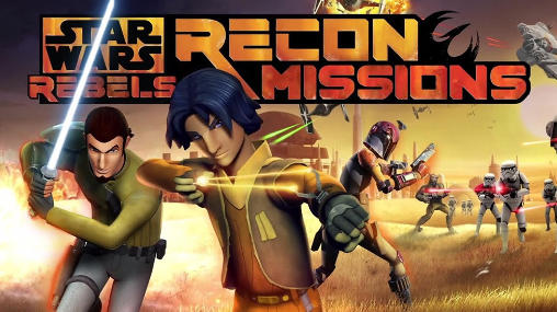 Star wars: Rebels  Recon missions for Android - Download APK