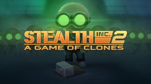 Stealth inc. 2: A game of clones poster