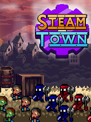 Steam town inc. Zombies and shelters. Steampunk RPG poster