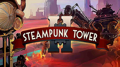 Steampunk tower 2 обложка