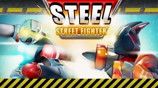 Steel: Street fighter club poster