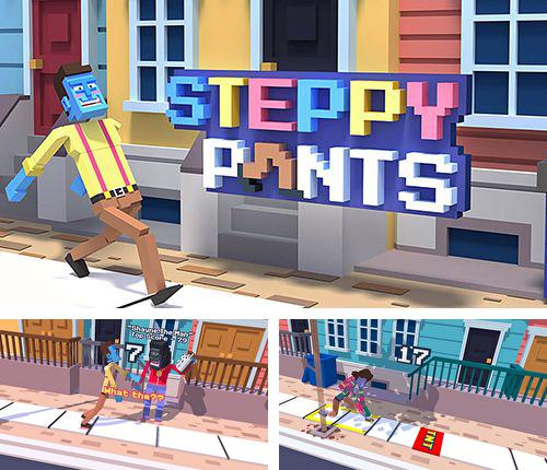 Steppy pants
