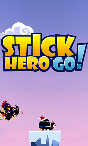 Stick hero go! poster