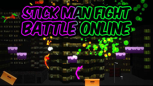 Stick man fight: Battle online. 3D game обложка