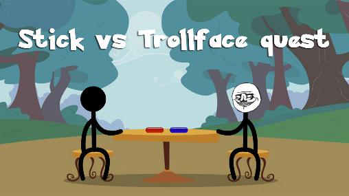 Stick vs Trollface quest