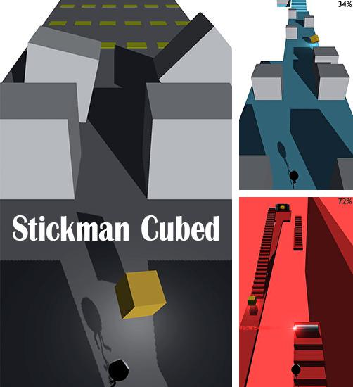 In addition to the game Stickman skate for Android phones and tablets, you can also download Stickman cubed for free.