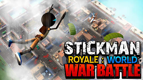 Stickman royale: World war battle poster