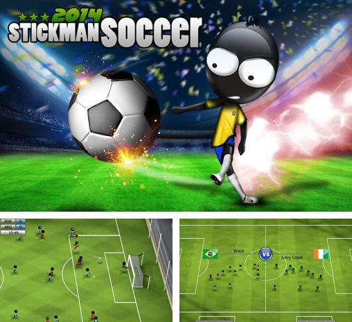 In addition to the game Stickman football for Android phones and tablets, you can also download Stickman soccer 2014 for free.