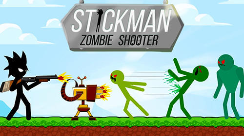 Stickman zombie shooter: Epic stickman games poster