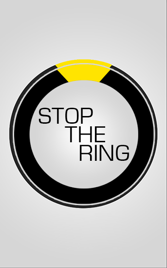Stop the ring