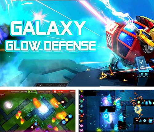 Strategy: Galaxy glow defense