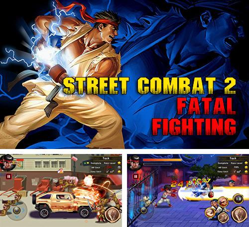 Street combat 2: Fatal fighting