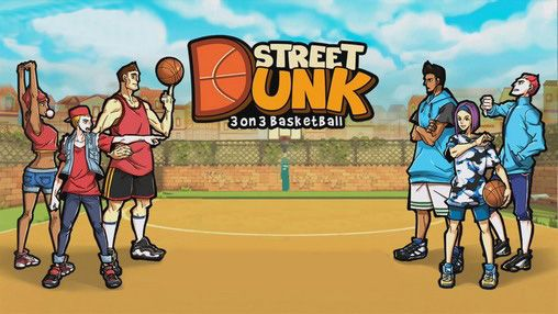 Street dunk: 3 on 3 basketball poster