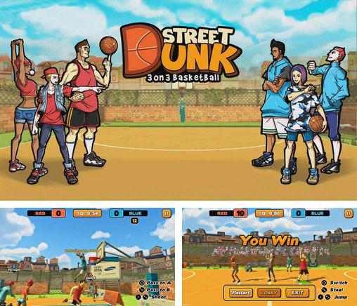 Street dunk: 3 on 3 basketball