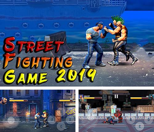 Street fighting game 2019