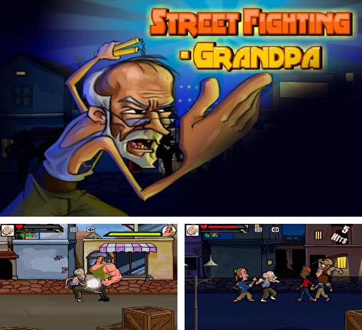 Street fighting: Grandpa