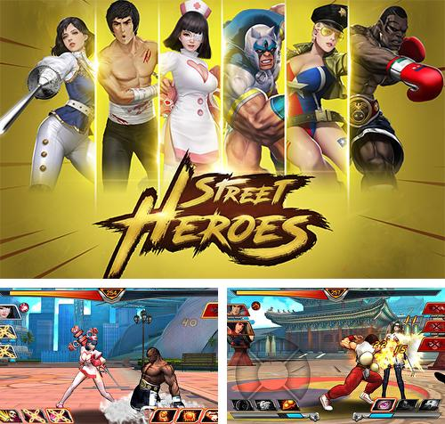 In addition to the game Street fighter 4: Arena for Android phones and tablets, you can also download Street heroes for free.