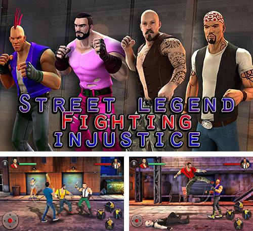 Street legend: Fighting injustice