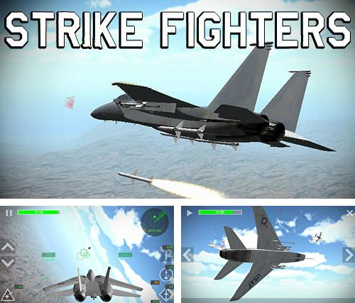 Strike fighters